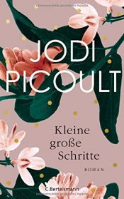 book cover of Kleine große Schritte: Roman by Jodi Picoult