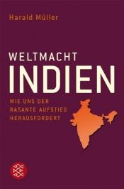 book cover of Weltmacht Indien by Harald Müller