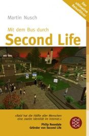 book cover of Mit dem Bus durch Second Life by Martin Nusch