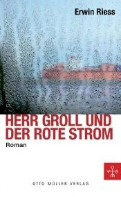 book cover of Groll und der rote Strom by Erwin Riess