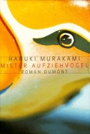 book cover of Mister Aufziehvogel by Haruki Murkami