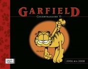 book cover of Garfield Gesamtausgabe 15: 2006 - 2008 by Jim Davis