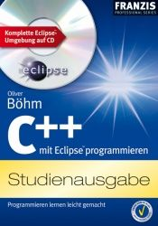 book cover of C mit Eclipse programmieren, m. CD-ROM by Oliver Böhm