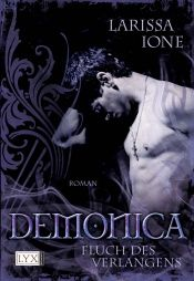 book cover of Demonica 03: Fluch des Verlangens by Larissa Ione