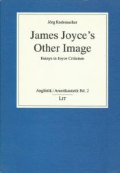 book cover of James Joyce's Other Images: Essays in Joyce Criticism by Jörg W. Rademacher