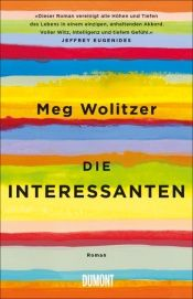 book cover of Die Interessanten by Meg Wolitzer