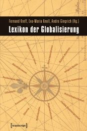 book cover of Lexikon der Globalisierung by Andre Gingrich|Fernand Kreff