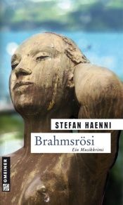 book cover of Brahmsrösi: Fellers zweiter Fall by Stefan Haenni