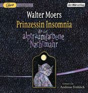 book cover of Prinzessin Insomnia & der alptraumfarbene Nachtmahr by Walter Moers