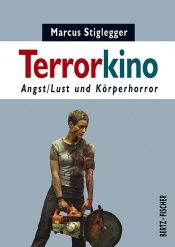 book cover of Terrorkino : Angst by Marcus Stiglegger