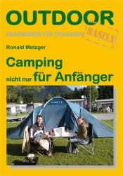 book cover of Camping nicht nur für Anfänger by Ronald Metzger