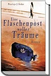 book cover of Eine Flaschenpost voller Träume by Penelope J. Stokes
