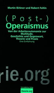 book cover of (Post-)Operaismus by Martin Birkner