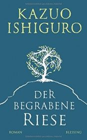 book cover of Der begrabene Riese by Kazuo Ishiguro