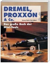 book cover of Dremel, Proxxon & Co by Colin Bullock|Zachary Taylor