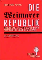 book cover of Die Weimarer Republik by Reinhard Kühnl