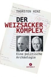 book cover of Der Weizsäcker-Komplex by Thorsten Hinz