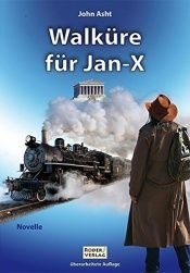 book cover of Walküre für Jan-X by John Asht