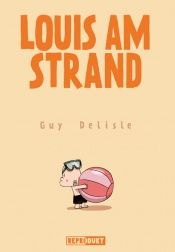 book cover of Louis am Strand by Guy Delisle