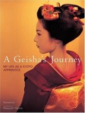 book cover of A geisha's journey: my life as a Kyoto apprentice by Komomo