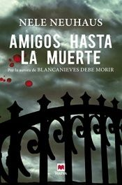 book cover of Amigos Hasta La Muerte (Mistery Plus) by Nele Neuhaus