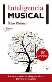 book cover of Inteligencia Musical by Íñigo Pirfano Laguna