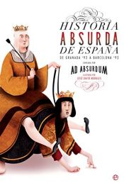 book cover of Historia absurda de España by Ad Absurdum