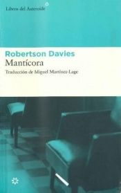 book cover of Trilogía de Deptford, 2: Mantícora by Robertson Davies