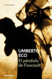 book cover of El péndulo de Foucault by Umberto Eco