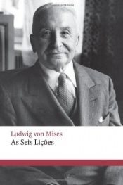book cover of As Seis Lições by Ludwig von Mises