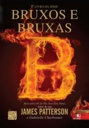 book cover of Bruxos e Bruxas by Gabrielle Charbonnet|James Patterson