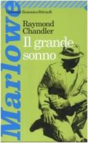 book cover of Il grande sonno by Raymond Chandler