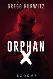 book cover of Orphan X by Gregg Hurwitz