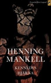 book cover of Kennedyn aivot by Henning Mankell