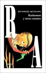book cover of Rashomon y Otros Cuentos by Ryūnosuke Akutagawa|Howard Hibbet