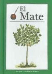 book cover of El Mate by Monica G. Hoss de le Comte
