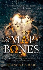 book cover of The Map of Bones (Fire Sermon) by Francesca Haig