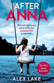 book cover of After Anna by Alex Lake
