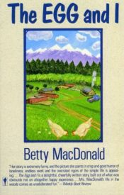 book cover of The Egg and I by Betty MacDonald