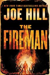 book cover of The Fireman: A Novel by Joe Hill