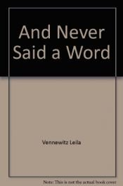 book cover of And Never Said a Word by Heinrich Böll