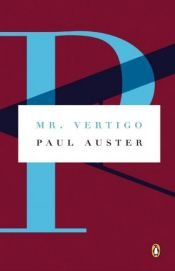 book cover of Mr. Vertigo by Paul Auster