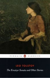 book cover of The Kreutzer Sonata & Other Short Stories by Leo Tolstoy