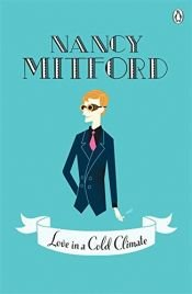 book cover of Love in a Cold Climate by Nancy Mitford