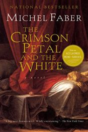 book cover of The Crimson Petal and the White by Michel Faber
