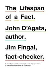 book cover of The Lifespan of a Fact by Jim Fingal|John D'Agata