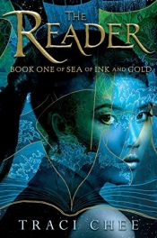 book cover of The Reader (Sea of Ink and Gold) by Traci Chee