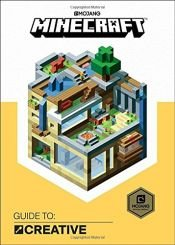 book cover of Minecraft: Guide to Creative by Mojang Ab|The Official Minecraft Team