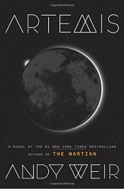 book cover of Artemis: A Novel by Andy Weir