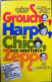 book cover of Groucho, Harpo, Chico, and sometimes Zeppo by Joe Adamson